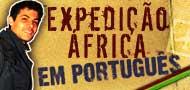 Africa - Uma expedição pelo continente do Mundial 2010